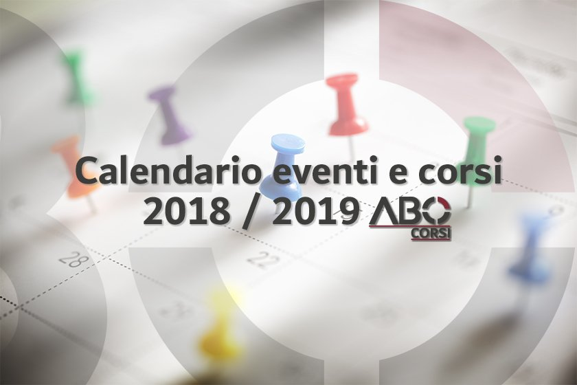 Calendario Eventi Expo 2020.Abo Corsi Coming Soon Calendario Eventi E Corsi 2018